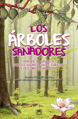 LOS ÁRBOLES SANADORES