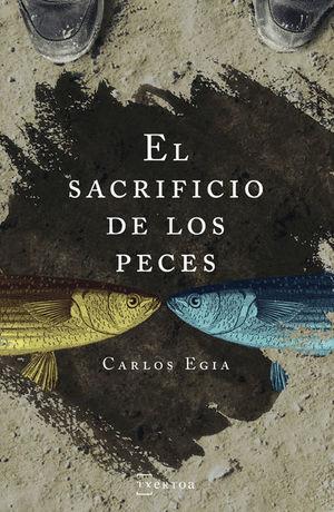EL SACRIFICIO DE LOS PECES *