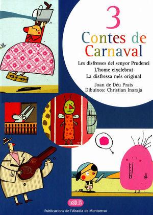 3 CONTES DE CARNAVAL *