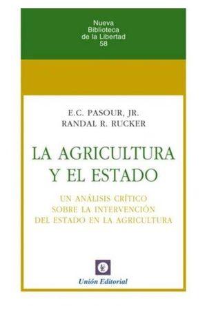 LA AGRICULTURA Y EL ESTADO *
