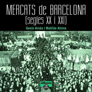 MERCATS DE BARCELONA *