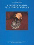 NUMISMÀTICA ANTIGA DE LA PENÍNSULA IBÈRICA :