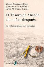EL TESORO DE ALISEDA, CIEN AÑOS DESPUÉS *
