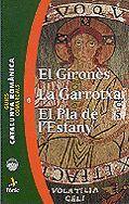 EL GIRONÈS, LA GARROTXA, EL PLÀ DE L'ESTANY.  CATALUNYA ROMÀNICA 6 *