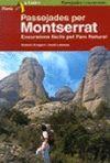 PASSEJADES PER MONTSERRAT :