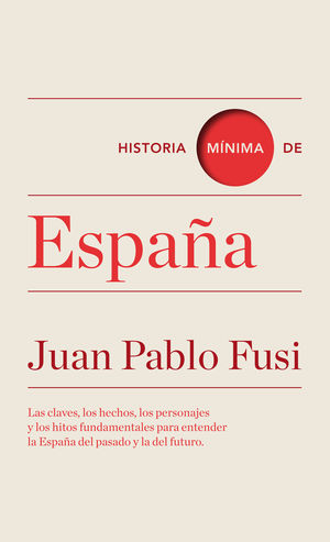 HISTORIA MÍNIMA DE ESPAÑA *