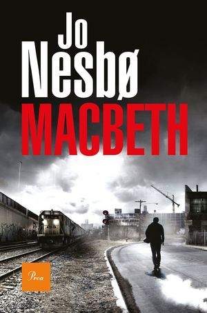 MACBETH (JO NESBO) *