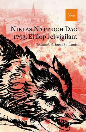1793. EL LLOP I EL VIGILANT *