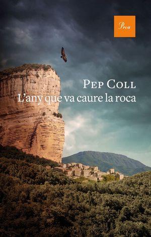 L'ANY QUE VA CAURE LA ROCA *