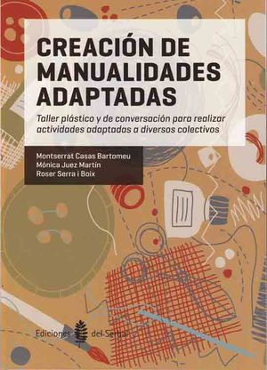 CREACIÓN DE MANUALIDADES ADAPTADAS *