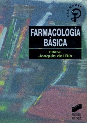 FARMACOLOGÍA BÁSICA *