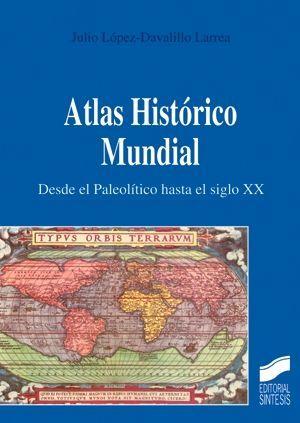 ATLAS HISTÓRICO MUNDIAL *