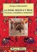 LA INDIA MÁGICA Y REAL*