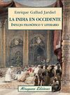 LA INDIA EN OCCIDENTE. INFLUJO FILOSÓFICO Y LITERARIO *