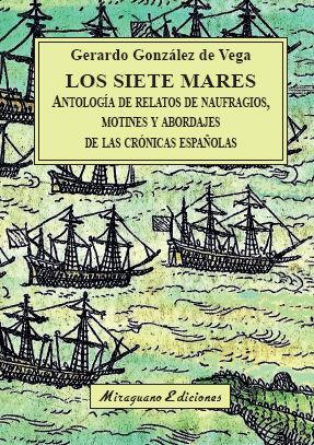 LOS SIETE MARES *