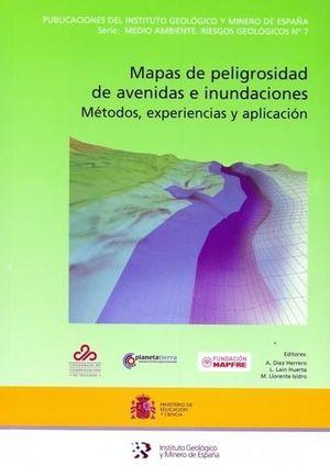 MAPAS DE PELIGROSIDAD DE AVENIDAS E INUNDACIONES *