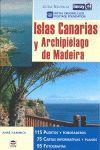 GUÍAS NAUTICAS IMRAY. ISLAS CANARIAS Y ARCHIPIÉLAGO DE MADEIRA *