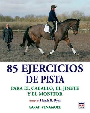 85 EJERCICIOS DE PISTA *