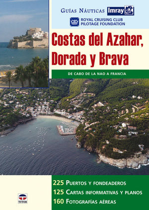 GUÍAS NÁUTICAS IMRAY. COSTAS DEL AZAHAR DORADA Y BRAVA *