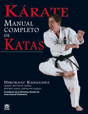 KÁRATE MANUAL COMPLETO DE KATAS *