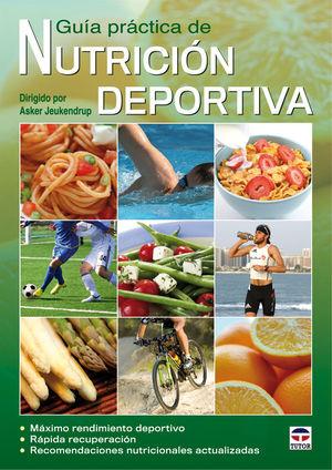 GUÍA PRÁCTICA DE NUTRICIÓN DEPORTIVA *