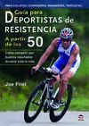 GUÍA PARA DEPORTISTAS DE RESISTENCIA A PARTIR DE LOS 50 *