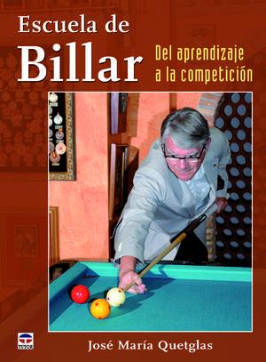 ESCUELA DE BILLAR. DEL APRENDIZAJE A LA COMPETICIÓN *