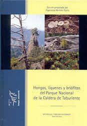 HONGOS, LÍQUENES Y BRIÓFITOS DEL PARQUE NACIONAL DE LA CALDERA DE TABURIENTE *