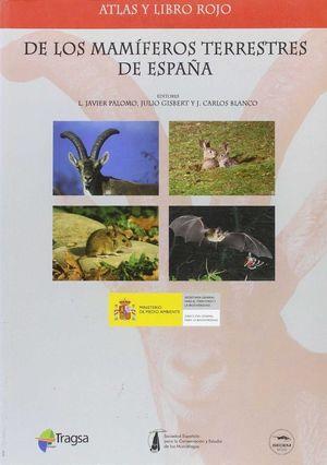 ATLAS Y LIBRO ROJO DE LOS MAMÍFEROS TERRESTRES DE ESPAÑA