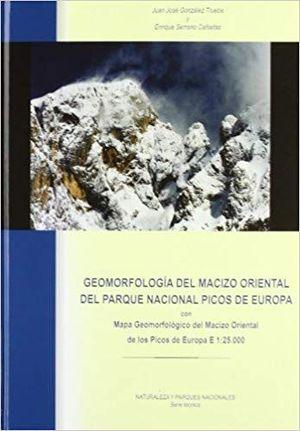 GEOMORFOLOGÍA DEL MACIZO ORIENTAL DEL PARQUE NACIONAL DE PICOS DE EUROPA :  *