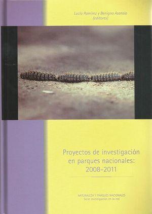 PROYECTOS DE INVESTIGACIÓN EN PARQUES NACIONALES, 2008-2011 *