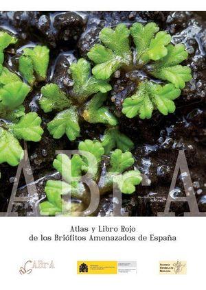 ATLAS Y LIBRO ROJO DE LOS BRIÓFITOS AMENAZADOS DE ESPAÑA *