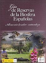 GUÍA DE RESERVAS DE LA BIOSFERA ESPAÑOLAS *