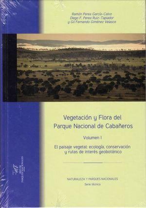 VEGETACIÓN Y FLORA DEL PARQUE NACIONAL DE CABAÑEROS. VOL. I  *