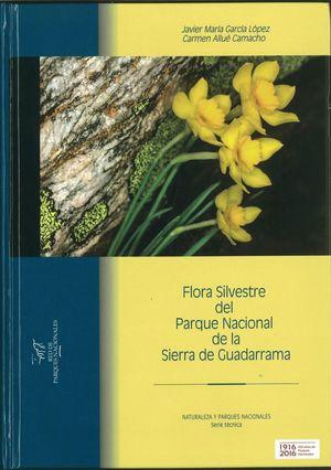FLORA SILVESTRE DEL PARQUE NACIONAL DE LA SIERRA DE GUADARRAMA *