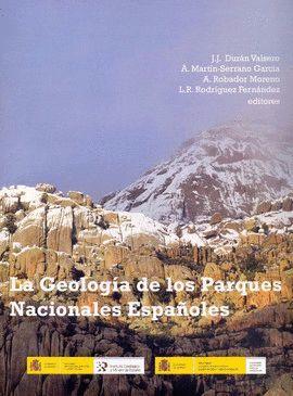 LA GEOLOGÍA DE LOS PARQUES NACIONALES ESPAÑOLES *