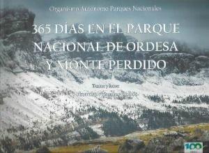 365 DIAS EN EL PARQUE NACIONAL DE ORDESA Y MONTE PERDIDO *