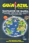 SALVADOR DE BAHIA GUÍA AZUL *