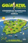 COMUNIDAD VALENCIANA Y MURCIA (GUÍA AZUL)*