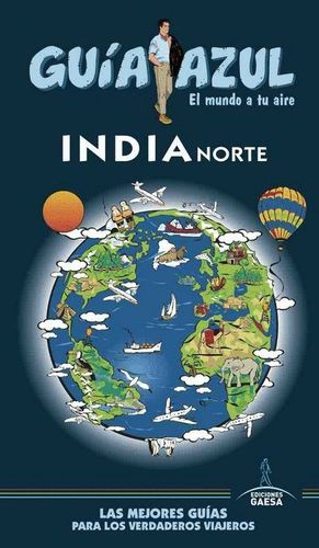 INDIA NORTE (GUÍA AZUL) *