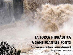 LA FORÇA HIDRÀULICA A SANT JOAN LES FONTS
