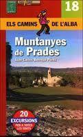 MUNTANYES DE PRADES. ELS CAMINS DE L'ALBA Nº 18