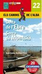 DELTA DE L'EBRE, SERRA DEL MONTSIA Nº 22 *