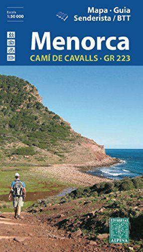MENORCA - CAMÍ DE CAVALLS GR 223 E.1:50,000