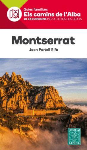 MONTSERRAT Nº  1  ELS CAMINS DE L'ALBA