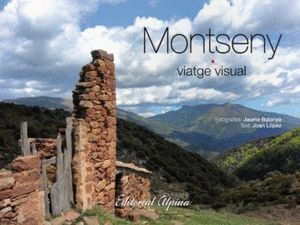 MONTSENY - VIATGE VISUAL *