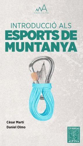 INTRODUCCIÓ ALS ESPORTS DE MUNTANYA *