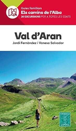 VAL D'ARAN Nº 26 - ELS CAMINS DE L'ALBA