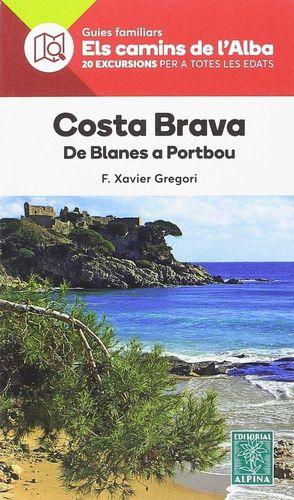 COSTA BRAVA- ELS CAMINS DE L'ALBA
