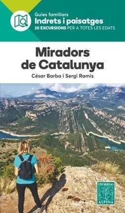 MIRADORS DE CATALUNYA.  INDRETS I PAISATGES